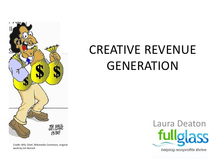 CREATIVE REVENUE                                                    GENERATION                                            ...