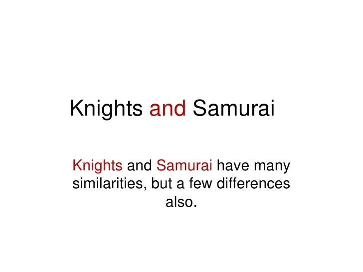 knight and squire comparison essay Free essay: the squire's clothing was clean and bright, and so this seemingly fitting dress is compared to the stained and dark tunic.