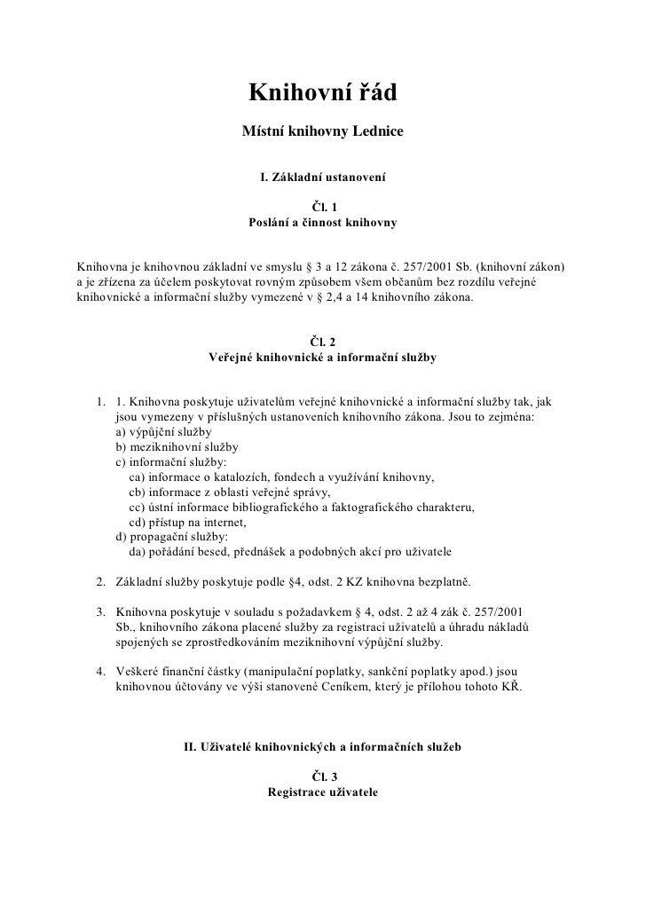 Knihovní řád                              Místní knihovny Lednice                                 I. Základní ustanovení  ...