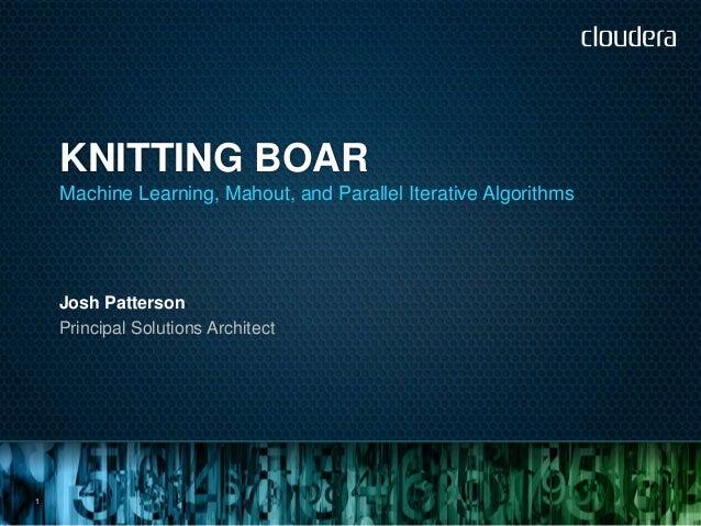 KnittingBoar Toronto Hadoop User Group Nov 27 2012
