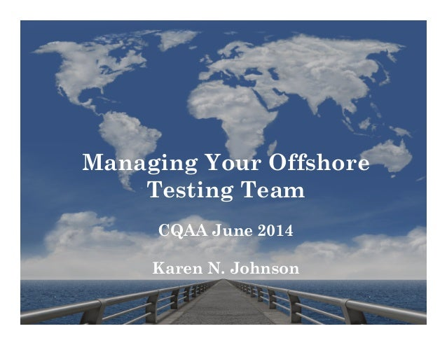 Karen N. Johnson: Managing an Offshore Team