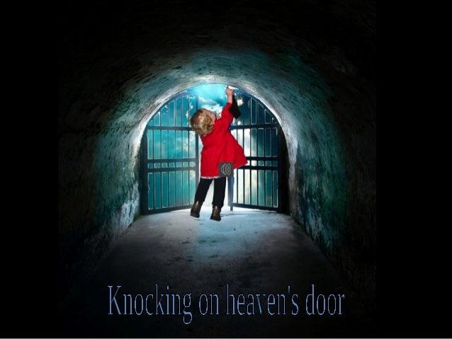 Knocking on heaven's door mail