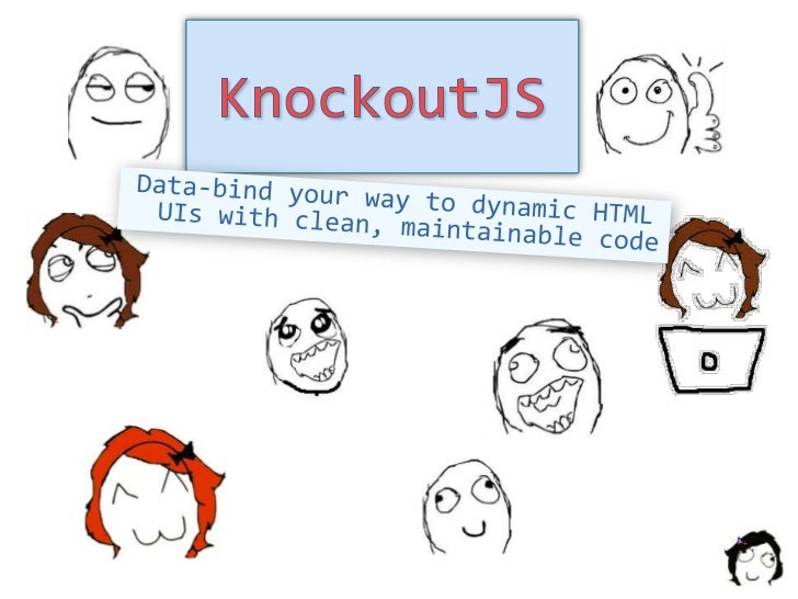 KnockoutJS: Web Dev Bliss