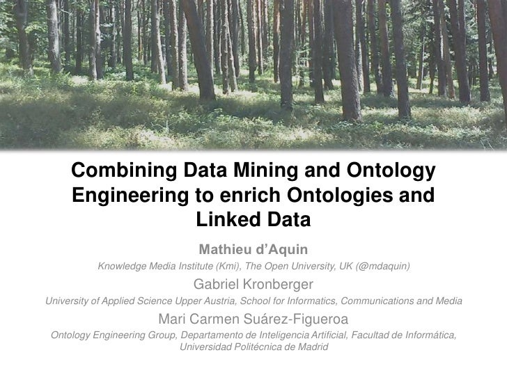 Combining Data Mining and Ontology     Engineering to enrich Ontologies and                 Linked Data                   ...