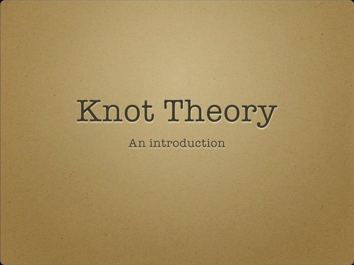 Knot Theory   An introduction