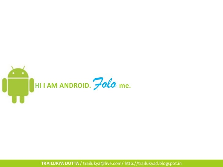 Know about Android Operating System