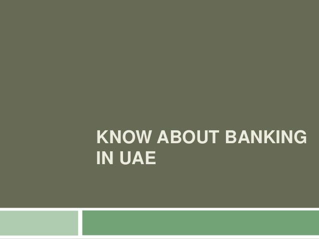 KNOW ABOUT BANKING IN UAE