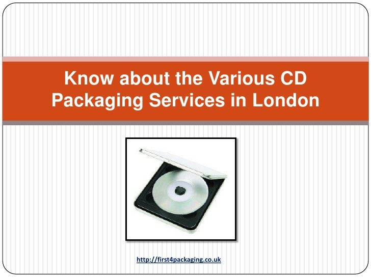 Know about the Various CDPackaging Services in London        http://first4packaging.co.uk