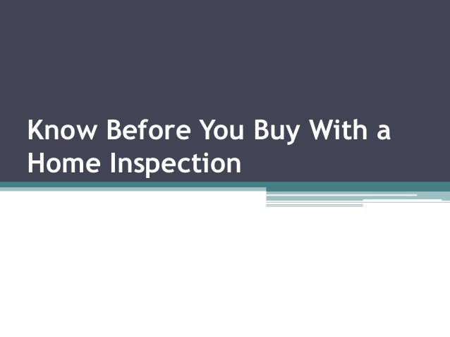 Know Before You Buy With a Home Inspection