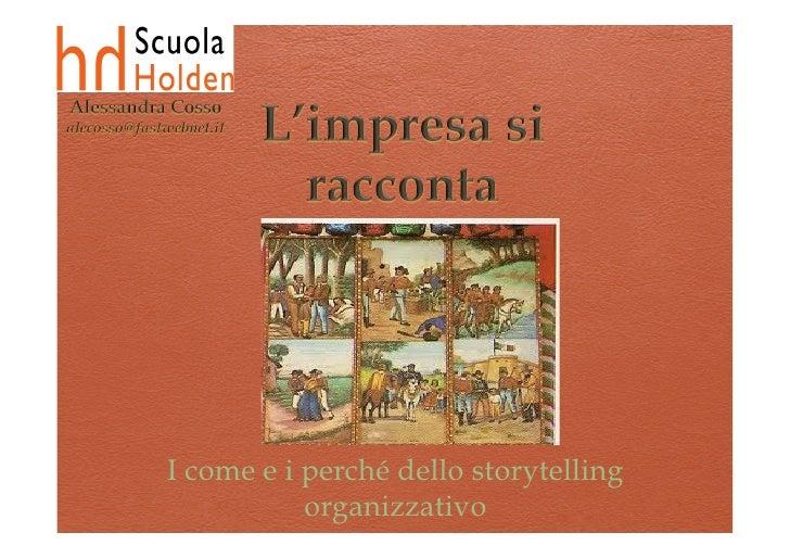 Alessandra Cosso- sL'impresa si racconta: i come e i perché dello storytelling organizzativo