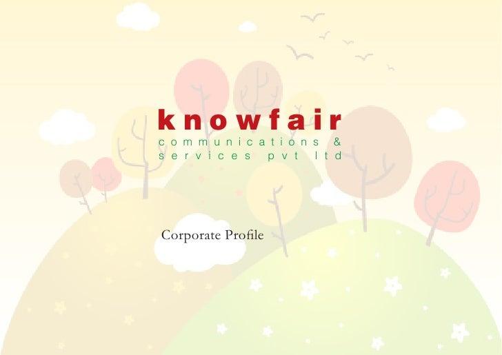 Manoj Kumar Das Managing Director                knowfair             c o m m u n i c a t i o n s &             s e r v i ...