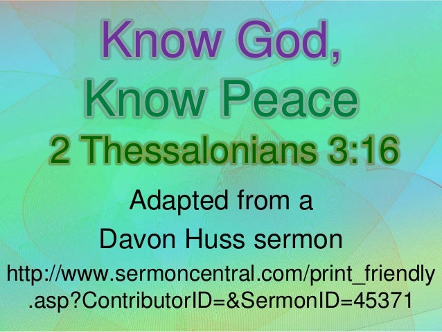 Know God, Know Peace  2 Thessalonians 3:16