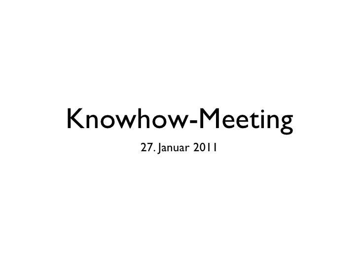 Knowhow-Meeting    27. Januar 2011