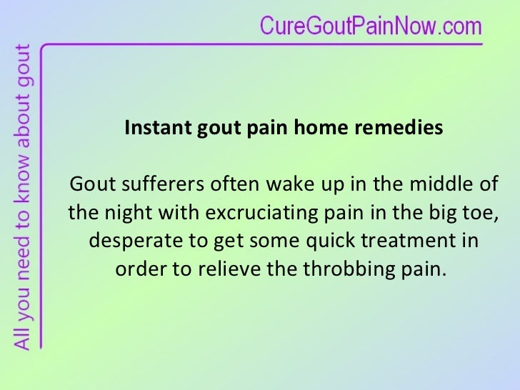 Cures for gout in big toes