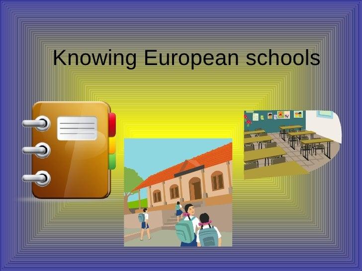 Knowing European schools