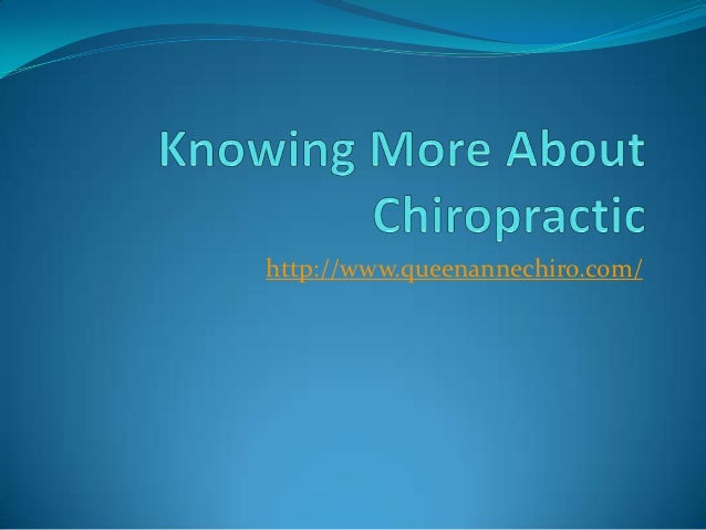 Knowing more about chiropractic