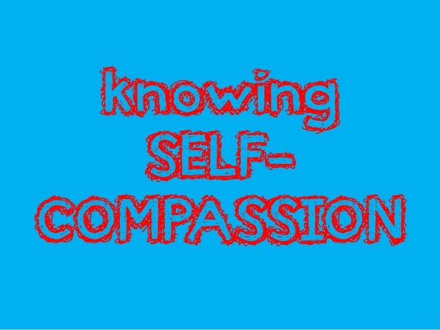 Knowing self-compassion