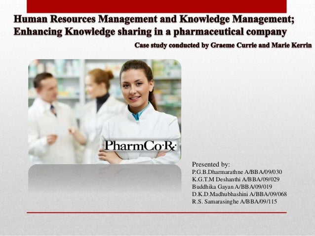 Knowledge Management in a Pharmaceutical company