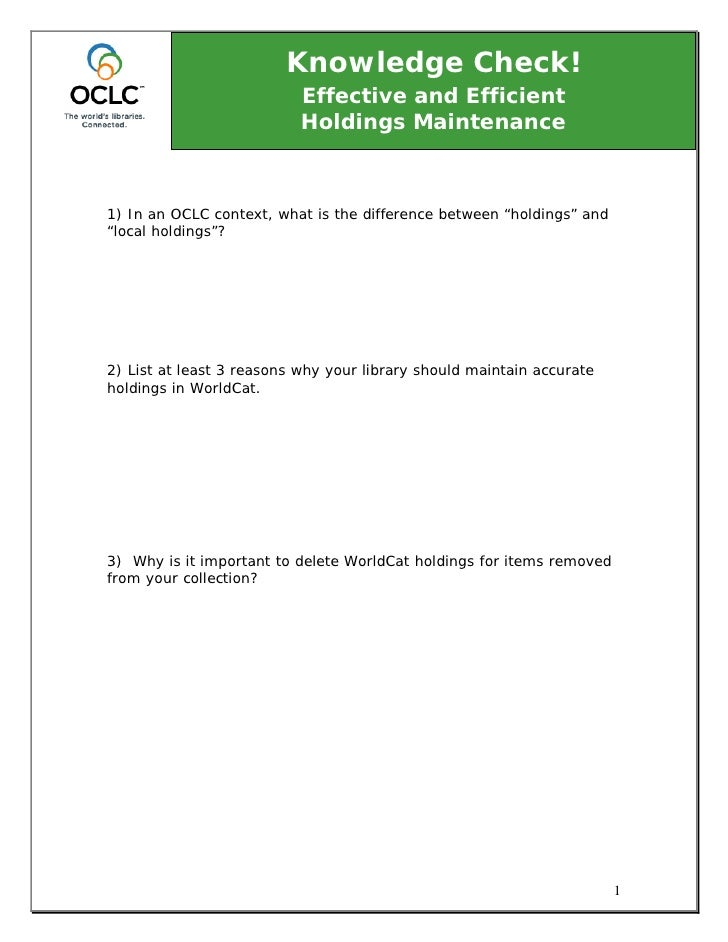 Knowledge Check!                            Effective and Efficient                            Holdings Maintenance    1) ...