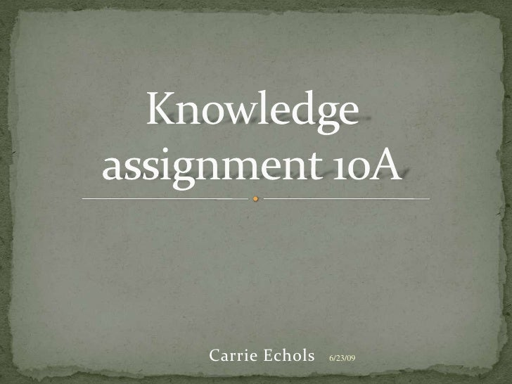 Knowledge Assignment 10A