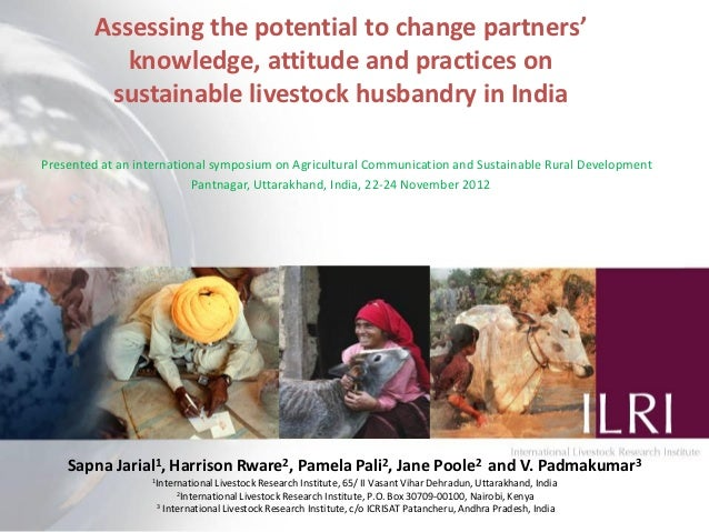 Assessing the potential to change partners' knowledge, attitude and practices on sustainable livestock husbandry in India