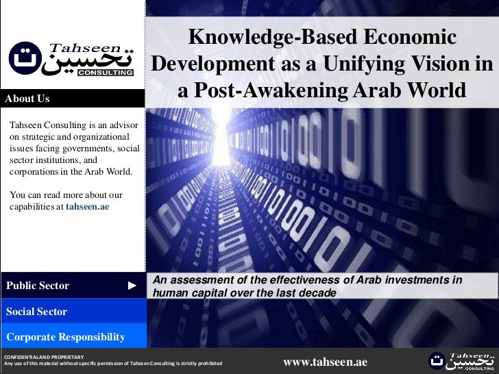 Knowledge Based Economic Development As A Unifying Vision In A Post Awakening Arab World
