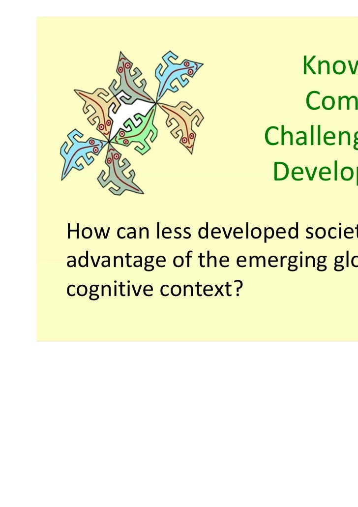 Knowledge                      Commons,                   Challenges for                    DevelopmentHow can less develo...