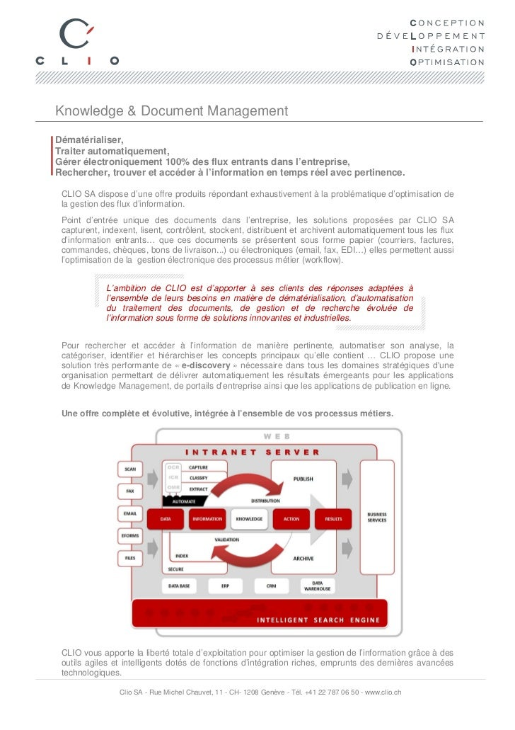 Knowledge & Document ManagementDématérialiser,Traiter automatiquement,Gérer électroniquement 100% des flux entrants dans l...