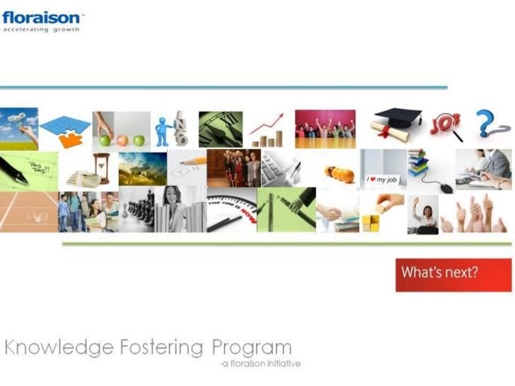 Knowledge fostering program