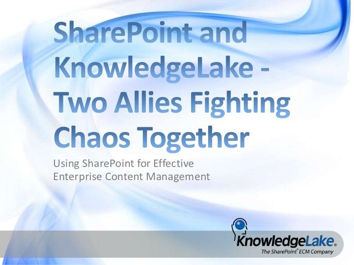 Using SharePoint for EffectiveEnterprise Content Management