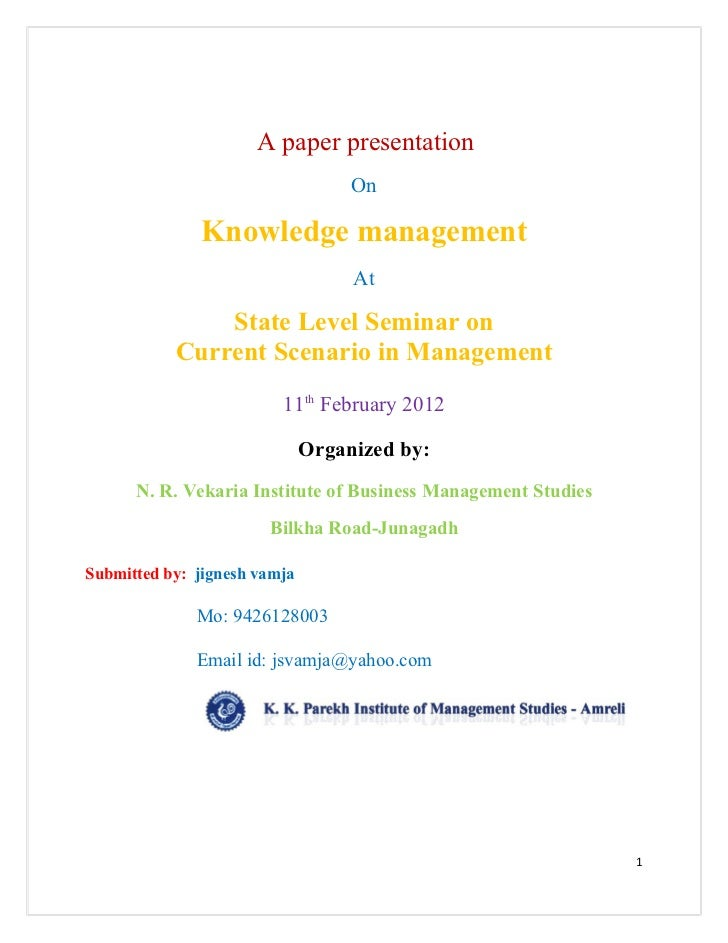 A paper presentation                                   On              Knowledge management                               ...