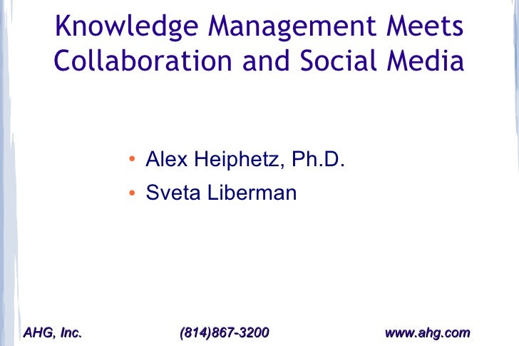 Knowledge management meets collaboration and social media
