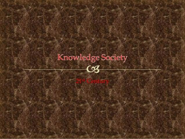 Teachers and 21st Century knowledge society