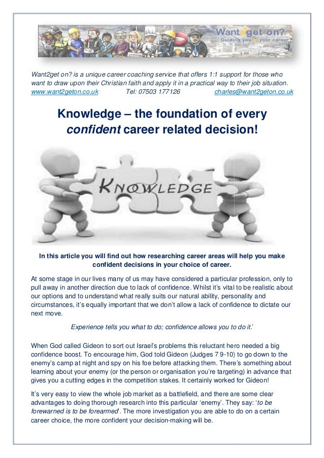 Knowledge – The foundation of every confident career related decision!