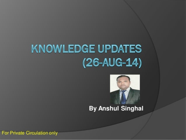 Knowledge update 26 aug-14