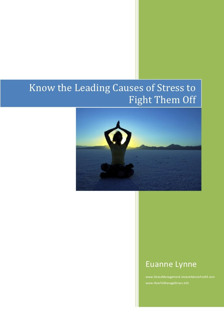 Know the leading causes of stress to fight them off