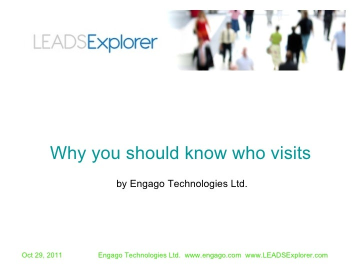 by Engago Technologies Ltd. Why you should know who visits