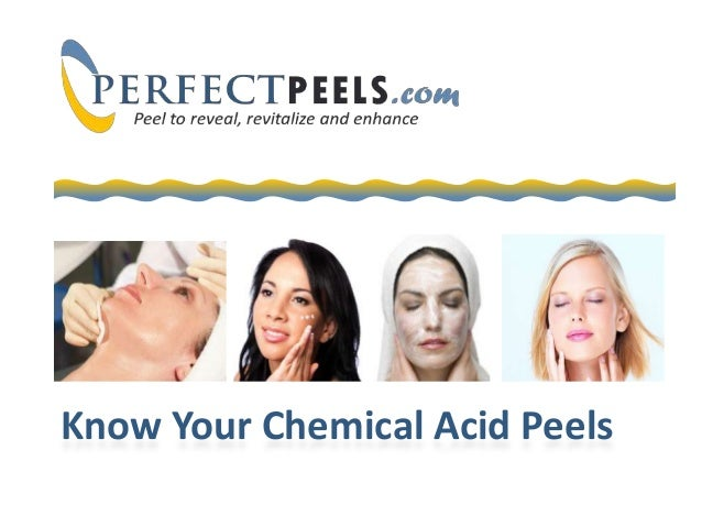 Know Your Chemical Acid Peels
