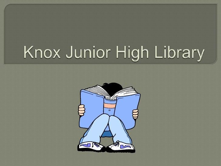 Knox junior high library
