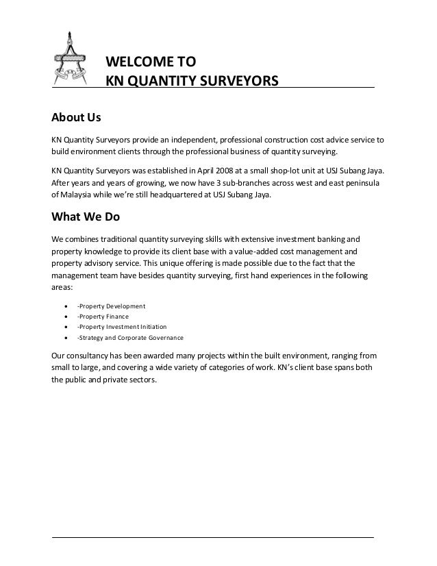 WELCOME TO KN QUANTITY SURVEYORS About Us KN Quantity Surveyors provide an independent, professional construction cost adv...