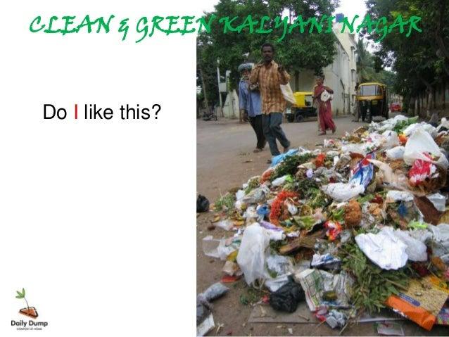 CLEAN & GREEN KALYANI NAGARDo I like this?