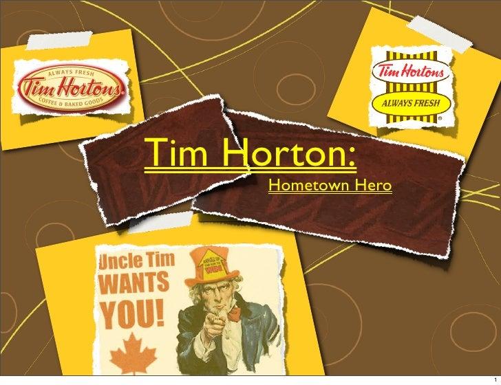 0744829 Tim Horton: Hometown Hero