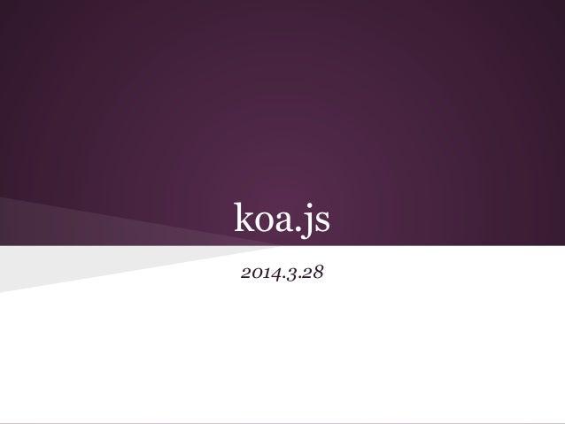 koa.js 2014.3.28