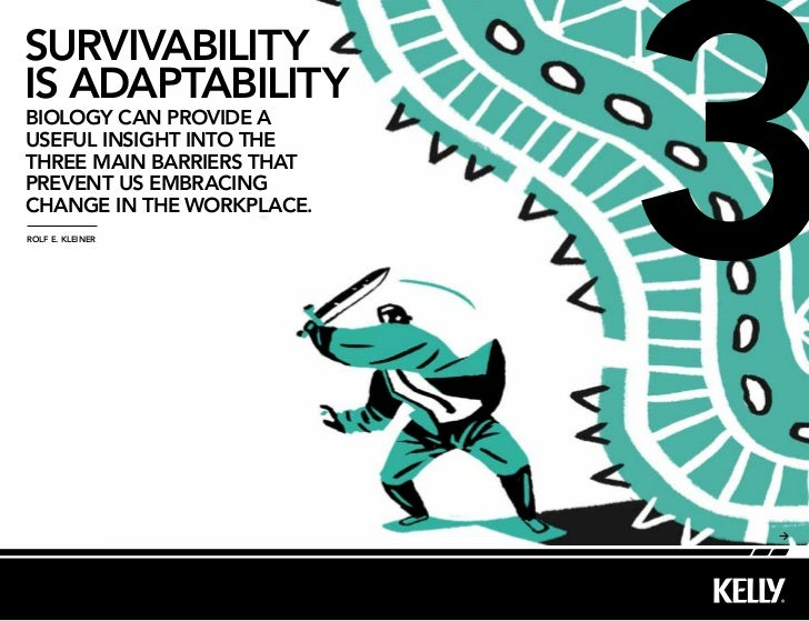 Survivability is adaptability