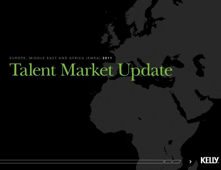 europe, middle east and africa (emea) 2011Talent Market Update
