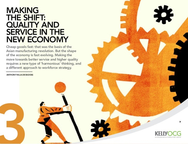 MAkingthe shift:quAlity AndserviCe in thenew eConoMyCheap goods fast: that was the basis of theAsian manufacturing revolut...