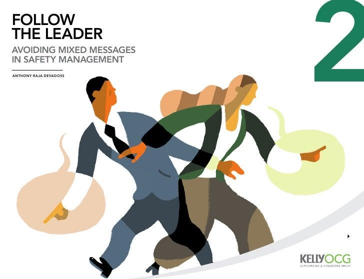 followthe leaderavoiding mixed messagesin safety managementanthony raja devadoss                          2