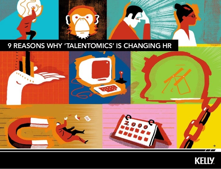 9 reasons why 'TalenTomics' is changing hr