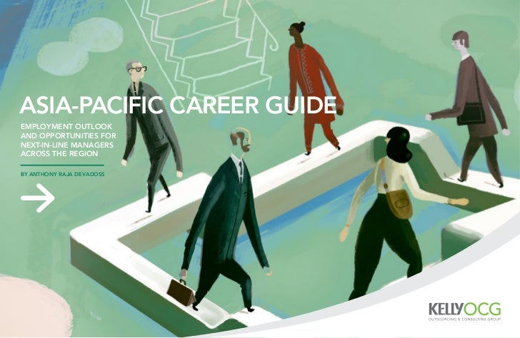 asia-pacific career guideEmployment outlookand opportunities fornext-in-line managersacross the regionby anthony raja deva...
