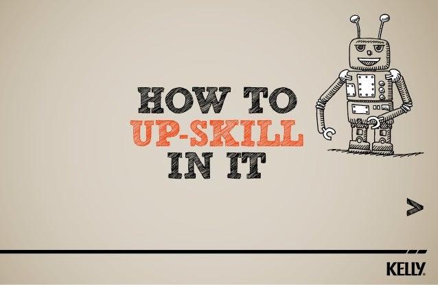 How To Up-Skill in IT